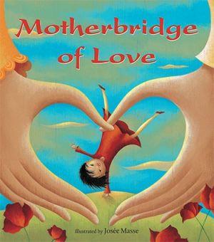 Motherbridge of Love